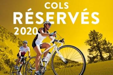 Cols Réservés 2020  : Col du Galibier
